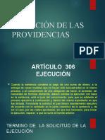 EJECUCIÓN DE LAS PROVIDENCIAS