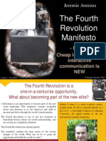 Fourth Revolution Manifesto part2 - cheap, long distance interactive communication is NEW