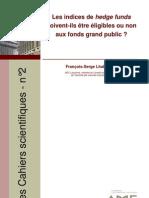 les indice de hudge fund doivent ils etre eligibles ou non au fonds grand public