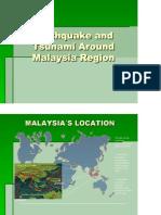 Earthquake and Tsunami Around Malaysia Region
