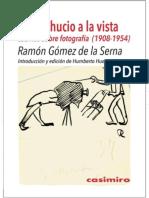 Gómez de la Serna El desahucio a la vista.  Escritos sobre fotografía