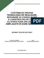 Contribuţii Privind Tehnologia de Realizare, Reparare Şi Consolidare a Construcţiilor Civile Cu Structura Din Zidărie, Amplasate În Zone Seismice