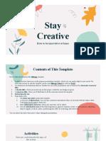 Stay Creative _ by Slidesgo