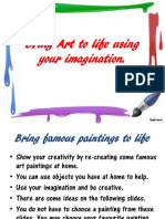 bring art to life using your imagination
