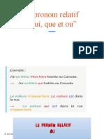 "Le pronom relatif  ""qui et que"""