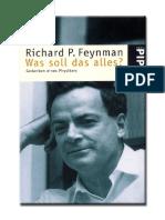 Richard P. Feynman - Was soll das alles_ Gedanken eines Physikers-Piper Verlag (2001)