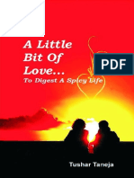 A Little Bit Of Love… by tushar raheja