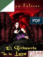 Amaya Felices 1 - El Grimorio de La Luna Llena