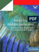 Maldita perfeccion - Rafael Argullol