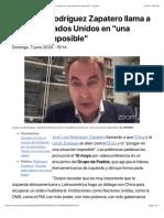 """José Luis Rodríguez Zapatero llama a poner a Estados Unidos en """"una situación imposible""""   España"""