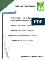 PLAN DE INCENTIVOS DE LA EMPRESA CAFETERÍA Y LIBRERÍA MIGUEL S.A DE C.V