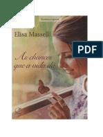 Elisa Masselli – a Chances Que a Vida Dá