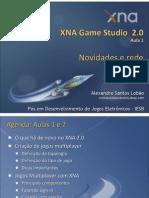 XNA Game Studio 2.0 - Aulas 01 e 2 - Novidades e Rede