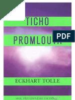 Mistr Tolle Eckhart - Ticho Promlouva