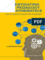 Lianghuo Fan - Investigating the Pedagogy of Mathematics_ How Do Teachers Develop Their Knowledge_ (2014, World Scientific Publishing Company) - libgen.lc.pdf