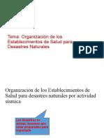 Organización de los Establecimientos de Salud para Desastres Naturales