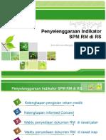 8. Praktek Penyelenggaraan Indikator SPM RM di RS