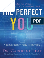 [Caroline_Leaf]_The_Perfect_You_A_Blueprint_for_I(b-ok.org).en.pt