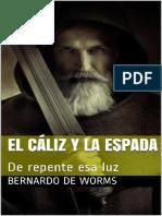 El caliz y la espada - Bernardo de Worms