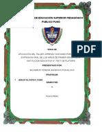 APLICACIÓN DEL TALLER, APRENDI CANTANDO PARA MEJORAR LA EXPRESION ORAL DE LOS NIÑOS DE PRIMER GRADO DE LA INSTITUCION EDUCATIVA N° 70077 DE PLATERIA.docx