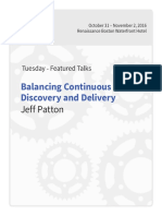 Balancing Continuous Discovery and Delivery Jeff Patton