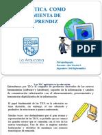 01 clase INFORMATICA COMO HERRAMIENTA DE APOYO Y APRENDIZAJE.pptx