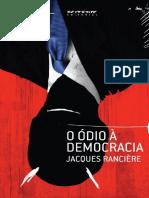 O odio a democracia - Jacques Ranciere.pdf