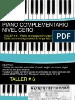 TALLER # 6 PIANO NIVEL CERO