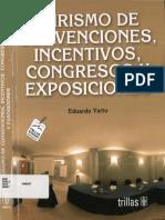 Turismo de convenciones, incentivos, congresos y convenciones - Eduardo Yato