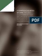 2018 - Parte I - A Somática e as Artes da Cena - fricções da experiência e sua influência no ensino superior e na cultura contemporânea.pdf