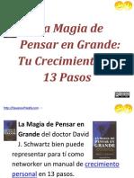 La Magia de Pensar en Grande Tu Crecimiento en 13 Pasos