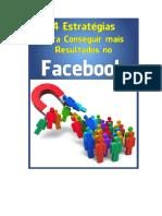 4 Estrátegias para Conseguir mais Resultados no Facebook