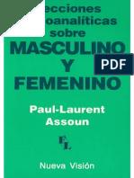 Assoun Paul Laurent - Lecciones Psicoanaliticas Sobre Masculino Y Femenino.pdf