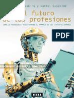 el futuro de las profesiones by RICHARD SUSSKIND y DANIEL SUSSKIND