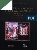 CACIQUES, YANACONAS Y EXTRAVAGANTES