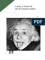 Um século atrás, a Teoria da Relatividade de Einstein mudou tudo - Folha