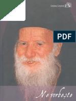 Ne Vorbeste Parintele Porfirie