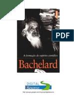 Gaston Bachelard - A Formação do Espírito Científico