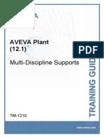TM-1210 AVEVA Plant (12.1) Multi-Discipline Supports Rev 2.0.pdf