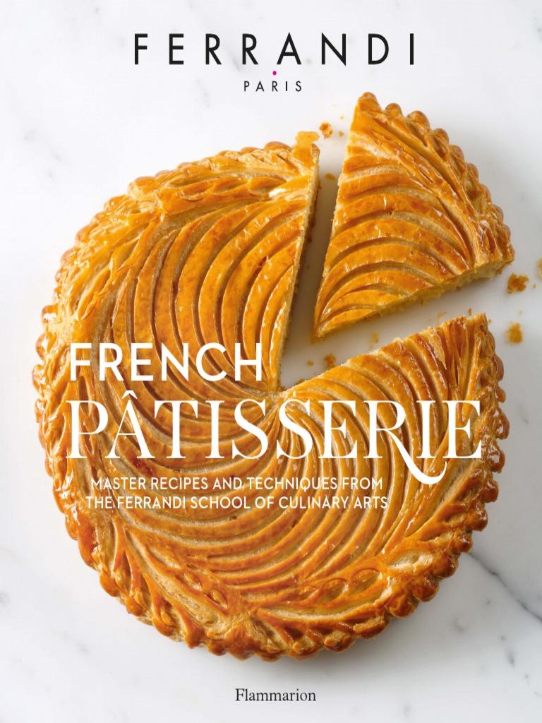 French Patisserie Ferrandi (in English) Knife Desserts