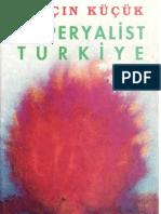 Yalçın Küçük - Emperyalist Türkiye