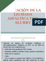 Presentación APLICACION DE LA LECHADA ASFALTICA (SLURRY)