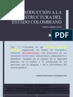 INTRODUCCIÓN A LA ESTRUCTURA DEL ESTADO COLOMBIANO