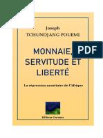 Monnaie, servitude et liberté. La répression monétaire de l'Afrique by Joseph Tchundjang Pouemi (z-lib.org)