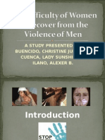 The Difficulty of Women to Recover From the Violence of Men