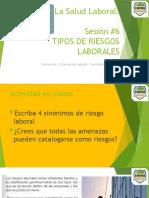 6Unidad1_La Salud Laboral - Tipos de Riesgos