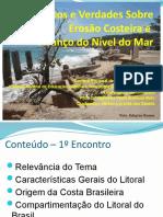 Mitos e Verdades Sobre Erosão Costeira e Avanço.pptx
