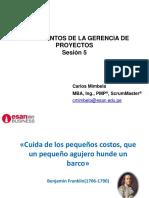 Fundamentos de la Gerencia de Proyectos Sesión 5 Gestión de los Costos