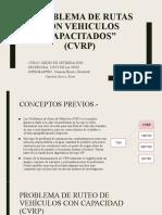 PROBLEMA DE RUTAS CON VEHICULOS CAPACITADOS (ultimo)