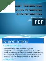 currenttrendsandissuesinnursingadministration-181209063853 (1)